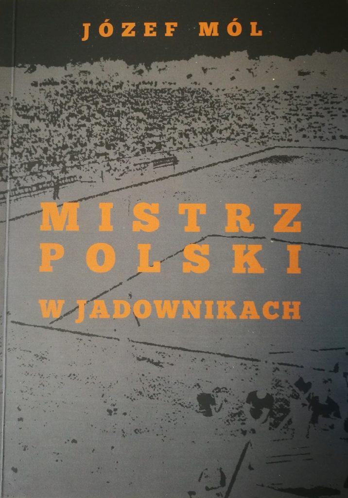 Jadowniczanka - Widzew Łódź